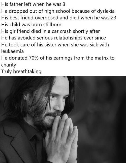 So much respect to Keanu Reeves for staying strong